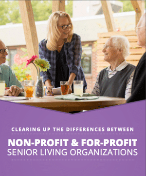 Non Profit and For Profit Senior Living Organizations