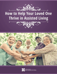 How to Help Your Loved One Thrive in Assisted Living